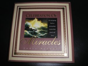 CELEBRATION OF MIRACLES (Hardcover) BOOK ~ Jodie Berndt - NEW!