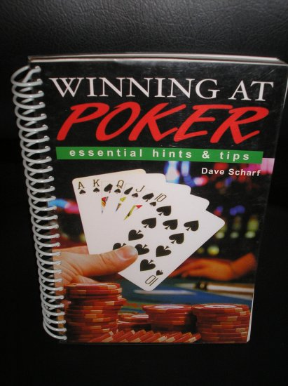 WINNING AT POKER: ESSENTIAL HINTS AND TIPS (Paperback) ~ Dave Scharf!