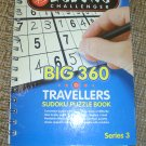 BIG 360 TRAVELLERS SUDOKU PUZZLE BOOK - SUDOKU CHALLENGER - SERIES 3 - BRAND NEW!