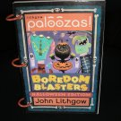 LITHGOW PALOOZAS! BOREDOM BLASTERS HALLOWEEN EDITION KIT by JOHN LITHGOW!