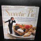 SWEETIE PIE: THE RICHARD SIMMONS PRIVATE COLLECTION OF DAZZLING DESSERTS!
