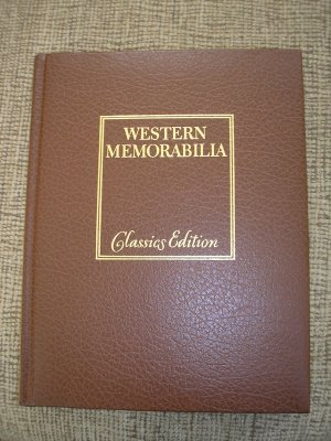 WESTERN MEMORABILIA: COLLECTIBLES OF THE OLD WEST by WILLIAM C. KETCHUM, Jr.-LEATHERETTE HARDCOVER!