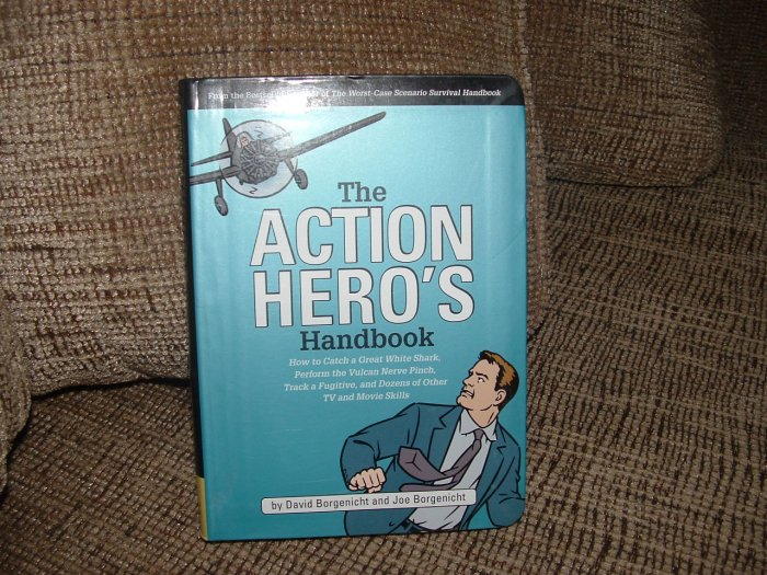 THE ACTION HERO'S HANDBOOK:How to Catch a Great White Shark,Perform Vulcan Nerve Pinch & LOTS  MORE!