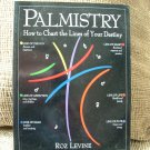PALMISTRY: HOW TO CHART THE LINES OF YOUR LIFE book by Roz Levine!