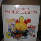 THE ART OF PAPER CRAFTS Hardcover book by Cheryl Owen!