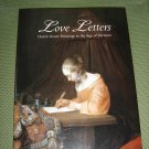 Love Letters:Dutch Genre Paintings in the Age of Vermeer (Hardcover) by Peter C. Sutton-BRAND NEW!