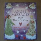 ANGEL MESSAGES for PEACE and LOVE SET by Vanessa Lampert - NICE SET!