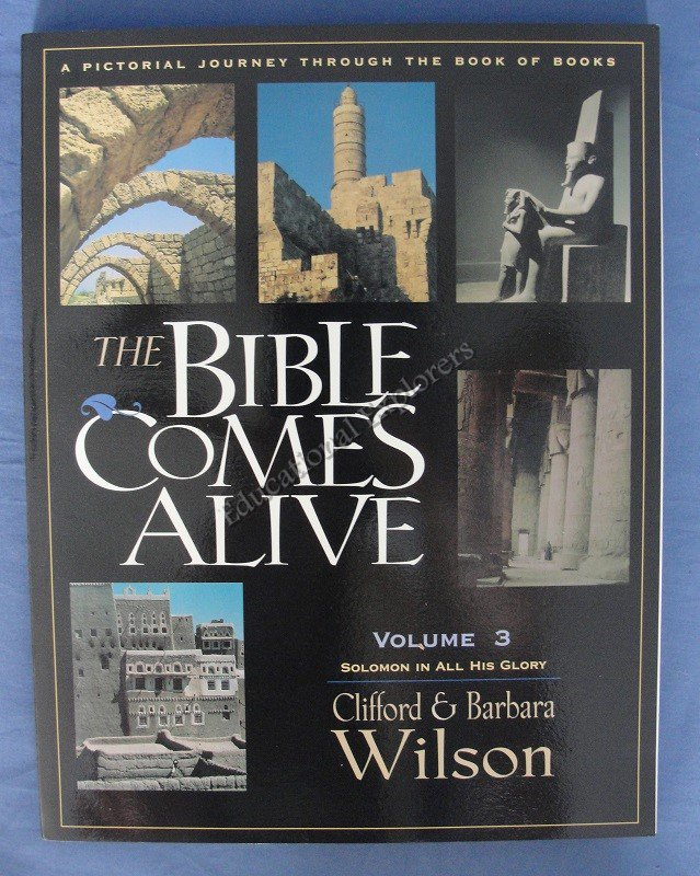The Bible Comes Alive Clifford & Barbara Wilson Volume 3