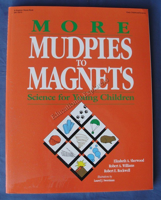 More Mudpies to Magnets Science for Young Children Sherwood