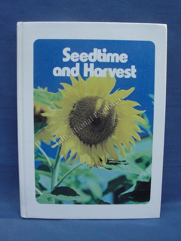 Seedtime and Harvest Student Textbook  Life Series 4th Grade Level 9 SDA Reader