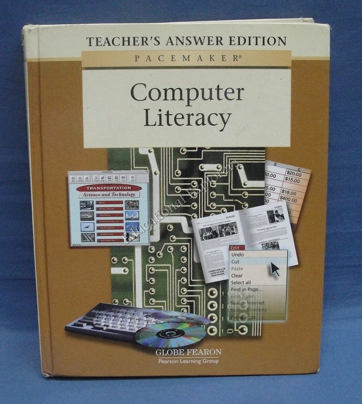 Computer Literacy Teacher�s Answer Edition Pearson Learning Company