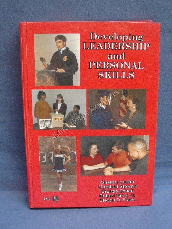 Developing LEADERSHIP and PERSONAL SKILLS Sharon Hunter Marshall Stewart Interstate