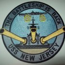 "BB-62 USS NEW JERSEY ""THE BATTLESHIP IS BACK"" MILITARY PATCH"