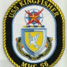 MHC-56 USS KINGFISHER CoastalMine Hunters Ship Military Patch STEADFAST RESOLUTE