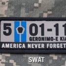 5-01-11 NEVER FORGET SWAT ISAF TACTICAL BADGE MORALE PVC VELCRO MILITARY PATCH