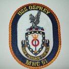 MHC-51 USS Osprey Coastal Mine Hunters Ship Military Patch