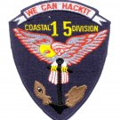 COASTAL DIVISION 15 NAVY VIETNAM WE CAN HACKIT MILITARY PATCH