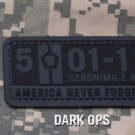 5-01-2011 NEVER FORGET DARK OPS TACTICAL BADGE MORALE PVC VELCRO MILITARY PATCH