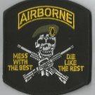 US ARMY AIRBORNE MESS WITH THE BEST-DIE LIKE THE REST MILITARY PATCH