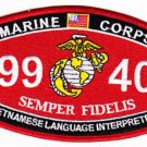 "USMC ""VIETNAMESE LANGUAGE INTERPRETER"" 9940 MOS MILITARY PATCH SEMPER FIDELIS"