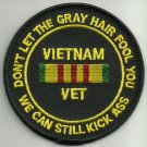 VIETNAM VET DONT LET THE GRAY HAIR FOOL YOU BIKER MILITARY PATCH KICK ASS - SM