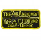 2nd AMENDMENT AIN'T BOUT DEER MOTORCYCLE JACKET VEST MORALE BIKER MILITARY PATCH