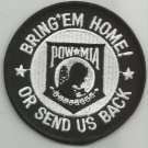 United States ARMED SERVICE BRING EM HOME OR SEND US BACK POW MIA MILITARY PATCH