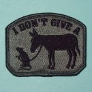 I DON'T GIVE A RATS ASS - ACU DARK - TACTICAL BADGE MORALE VELCRO MILITARY PATCH