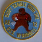 US NAVY AE-12 Ammunition Ship Military Patch DON'T TANGLE WITH THE USS WRANGELL