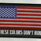 THESE COLORS DON'T RUN AMERICAN FLAG MOTORCYCLE BIKER JACKET VEST MILITARY PATCH