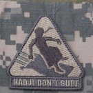 HADJI DON'T SURF - ACU LIGHT - TACTICAL BADGE OPS MORALE VELCRO MILITARY PATCH