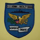 "USS DENNIS J. BUCKLEY DD-808 ""EXPERTO CREDITE"" DESTROYER MILITARY PATCH"