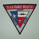 US NAVAL AIR STATION FORT WORTH TEXAS MILITARY PATCH - JOINT RESERVE BASE