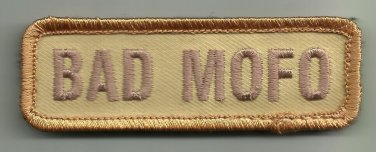 BAD MOFO DESERT COMBAT TACTICAL BADGE BLACK OPS MORALE VELCRO MILITARY PATCH