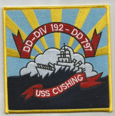 USS CUSHING DD-797 FLETCHER-CLASS DESTROYER MILITARY PATCH - DD-DIV 192 - DD 797