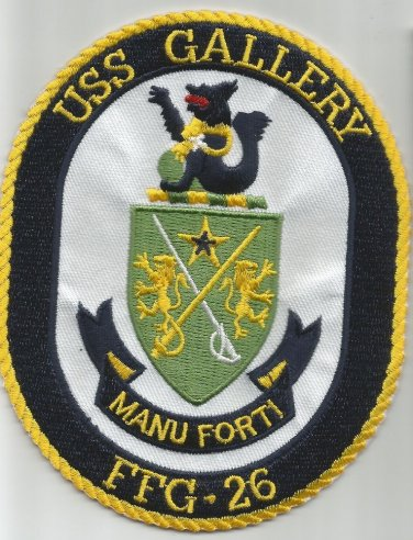 FFG-26 USS GALLERY Oliver Hazard Perry Class Frigate Military Patch MANU FORTI