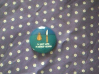 """A Salt With a Deadly Weapon"" Button Pin"