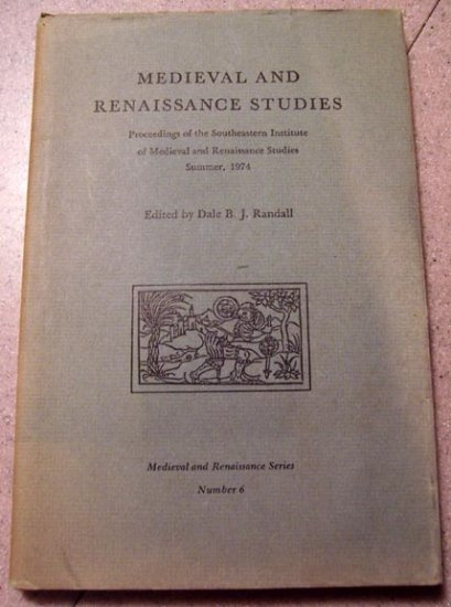 Medieval and Renaissance Studies, Number 6 edited by Randall