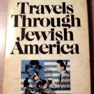 Travels Through Jewish America by Harry Golden