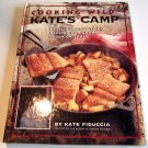 Cooking Wild Kate's Camp By Kate Fiduccia