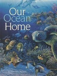 Our Ocean Home by Robert Lyn Nelson - Hardback 1997