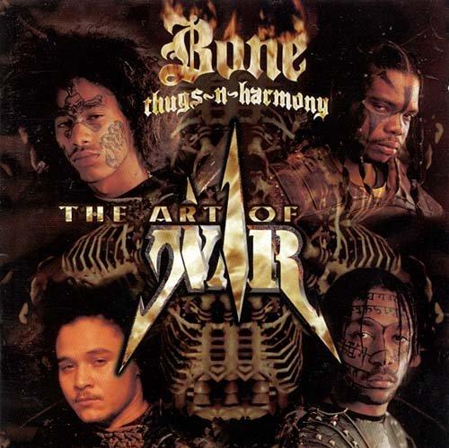 BONE-THUGS-N-HARMONY The Art Of War