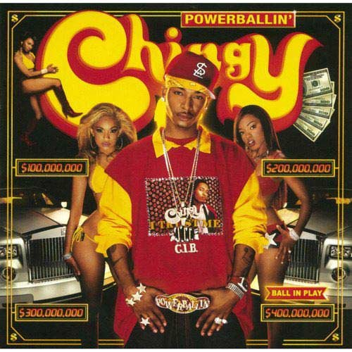 CHINGY Powerballin'