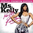 KELLY ROWLAND Ms. Kelly