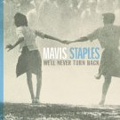 MAVIS STAPLES  We'll Never Turn Back