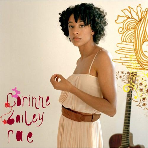 CORINNE BAILEY RAE Corinne Bailey Rae