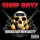 SHOP BOYZ Rockstar Mentality