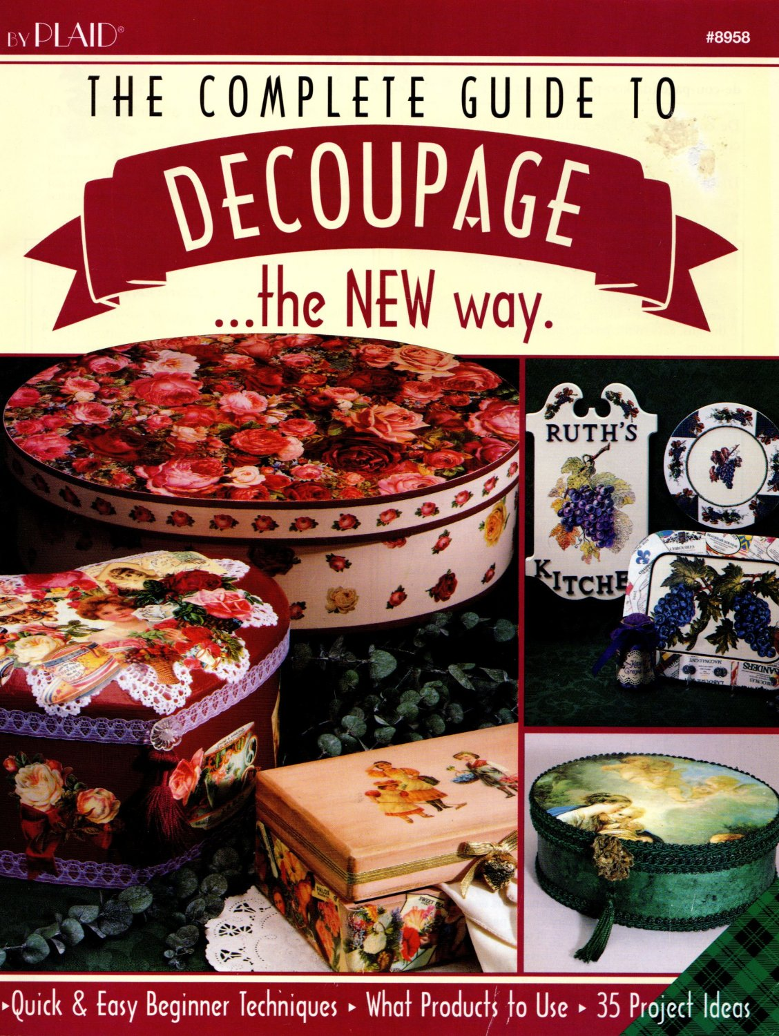 NEW*THE COMPLETE GUIDE TO DECOUPAGE*1994*PLAID ENTERPRISES*OUT OF PRINT*EXCELLENT CONDITION*