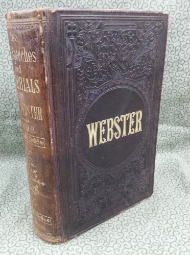 1860 The Life, Speeches, and Memorials of Daniel Webster by Samuel M. Smucker