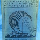 1932 Edition of The Adventures of Odysseus an The Tale of Troy by Padraic Colum